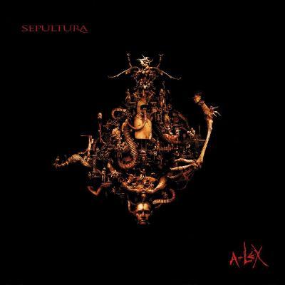 Sepultura — A-Lex (Remaster) (2021)