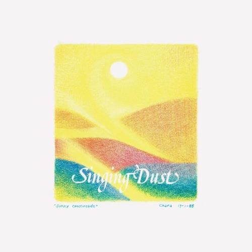 Singing Dust — Singing Dust (1986) (2021)