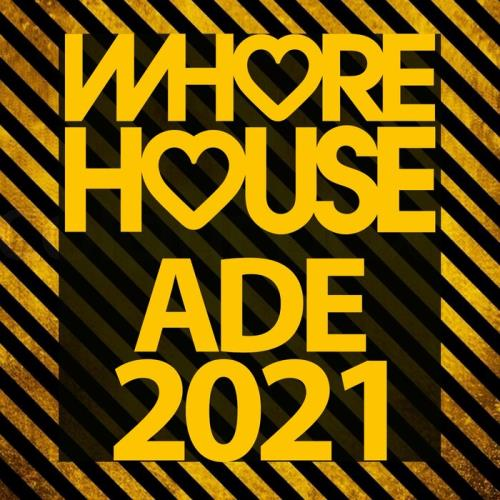 Whore House Recordings — Whore House Ade 2021 (2021)