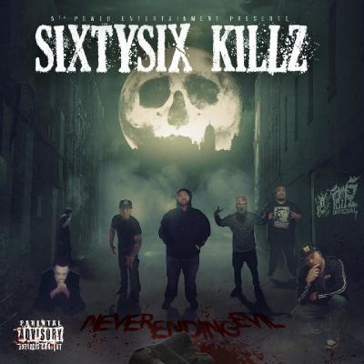 SixtySix Killz - Neverending Evil (2021)