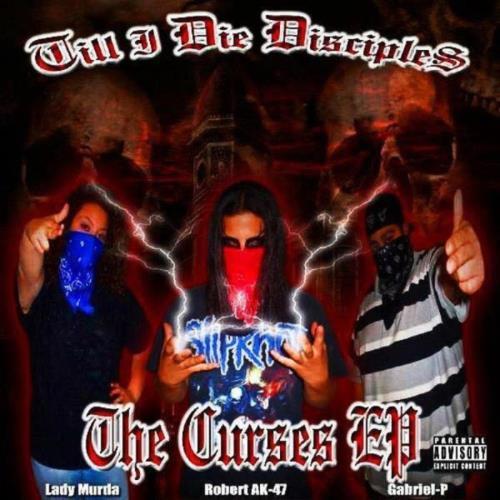 Till I Die Disciples - The Curses (2021)