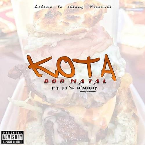 Bop Natal feat It's O'nary — Kota (2021)
