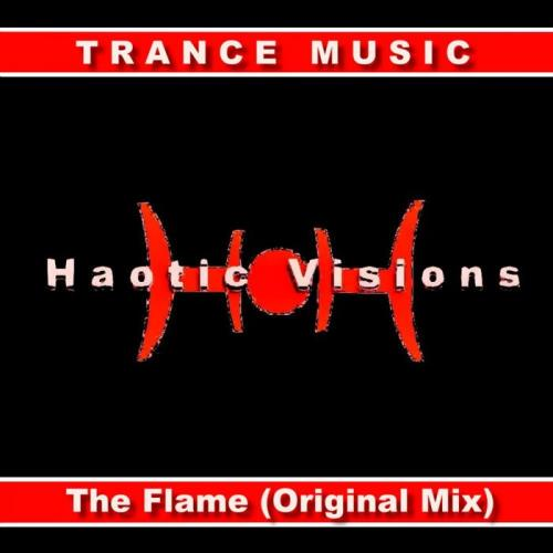 Haotic Visions — The Flame (2021)