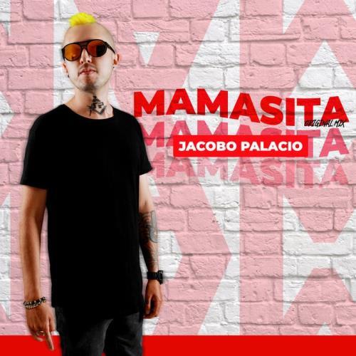 Jacobo Palacio — Mamasita (2021)