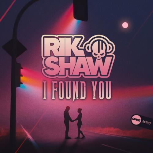 Rik Shaw — I Found You (2021)