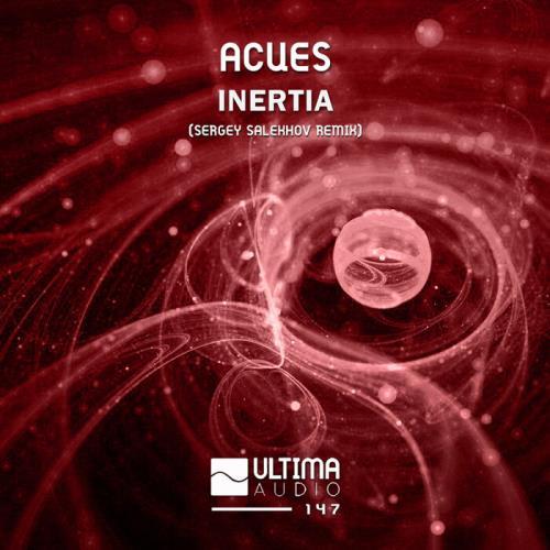 Acues — Inertia (Sergey Salekhov Remix) (2021)