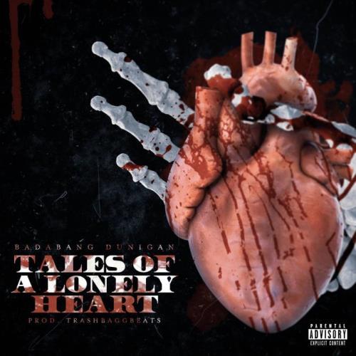BadaBang Dunigan - Tales Of A Lonely Heart (2021)