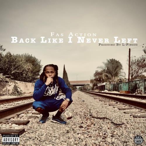 Fas Action - Back Like I Never Left (2021)