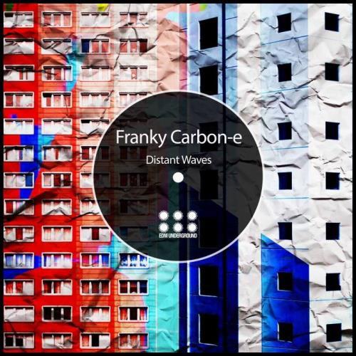 Franky Carbon-e - Distant Waves (2021)