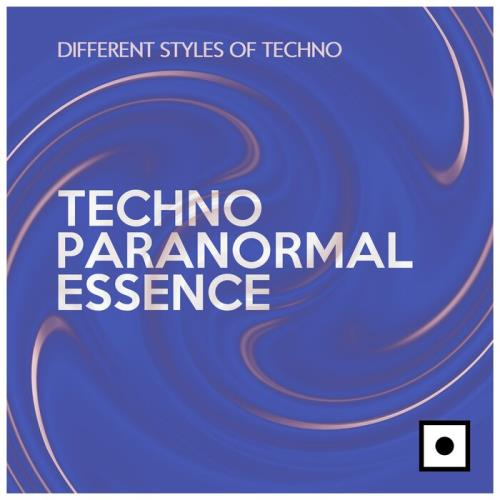 Techno Paranormal Essence (Different Styles Of Techno) (2021)