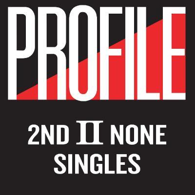 2nd II None — Profile Singles (2021)