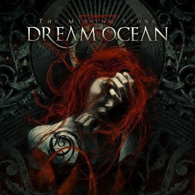 Dream Ocean - The Missing Stone (2021)