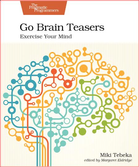 Go Brain Teasers - Exercise Your Mind