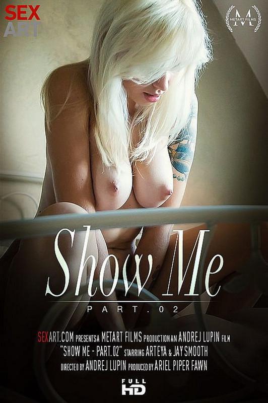 SexArt.com MetArt.com: Show Me Part 2 Starring: Arteya