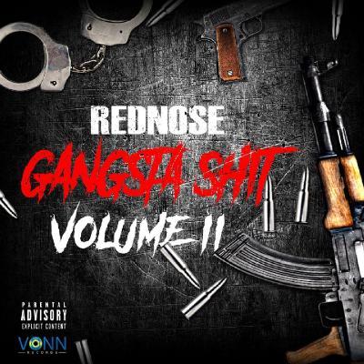 Rednose - Gangsta Shit, Vol. 2 (2021)